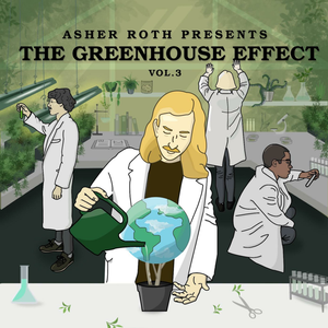 Asher Roth The Greenhouse Effect Vol.3 Album Download Zip