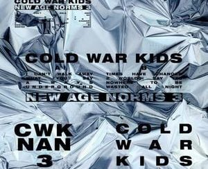 Cold War Kids New Age Norms 3 Album Zip File Mp3 Download