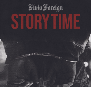 Fivio Foreign Story Time MP3