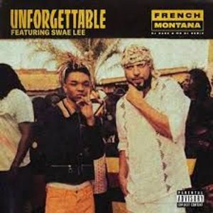 French Montana , Swae Lee Unforgettable MP3