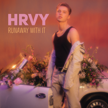 HRVY Runaway With It Mp3 Download