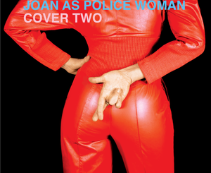 Joan As Police Woman Cover Two Album Zip File Mp3 Download