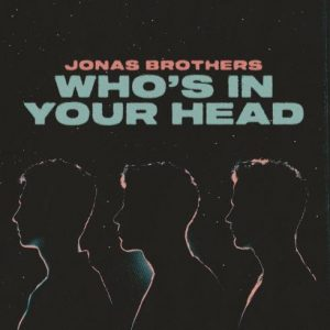 Jonas Brothers Who's In Your Head Mp3 Download Audio 320kbps Music