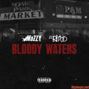 Lil Blood x Mozzy Bloody Waters ALBUM ZIP FILE MP3 DOWNLOAD