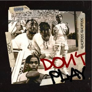 Loui Don't Play Mp3 Download Audio 320kbps Music