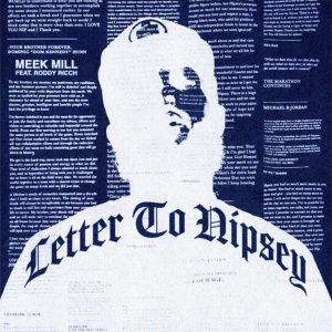 Meek Mill Letter To Nipsey Mp3 Download Audio 320kbps Music