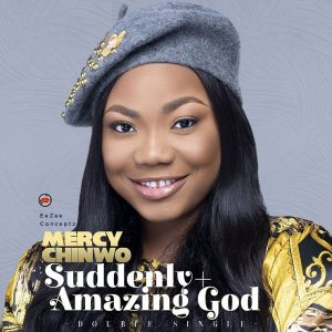 Mercy Chinwo Suddenly Mp3 Download