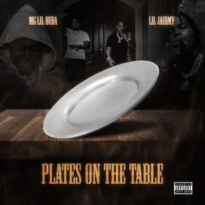 Mg Lil Bubba & Lil Jairmy Plates On My Table MP3 Music Download