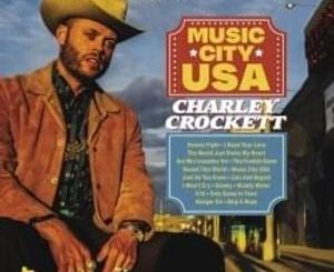 Mp3 Charley Crockett I Need Your Love Download