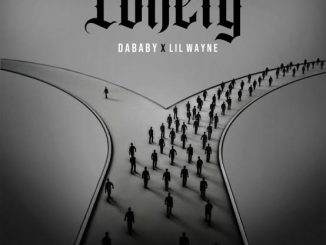 Mp3 DaBaby Lonely ft. Lil Wayne Download