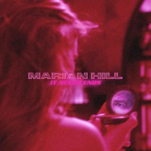 Mp3 Marian Hill it never ends Download