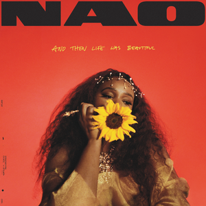 NAO And Then Life Was Beautiful Album Zip File Mp3 Download