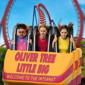 Oliver Tree & Little Big Welcome To The Internet Album Zip File Mp3 Download