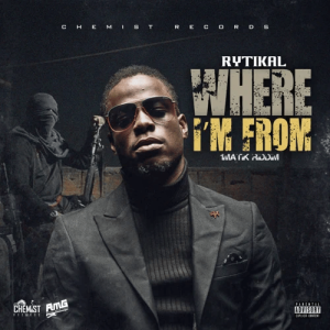 Rytikal Where I'm From Mp3 Download