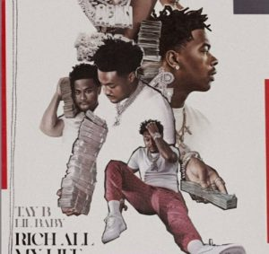 Tay B & Lil Baby Rich All My Life Mp3 Music Download