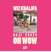 Taylor Gang, Young Deji & Feezy Oh Wow Mp3 Download