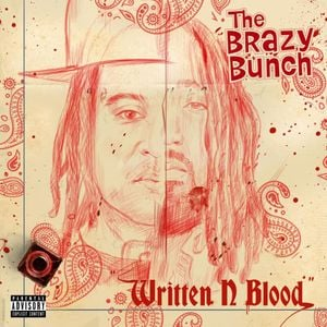 The Brazy Bunch, A-Wax & King Iso Written In Blood Album Zip Download