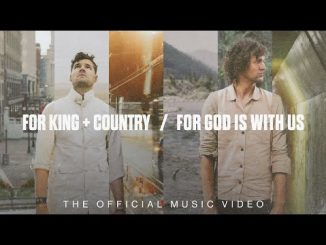 for KING & COUNTRY For God Is With Us Mp3 Download Audio 320kbps Music