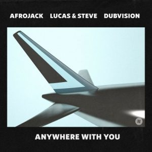 Afrojack Anywhere With You Mp3 Download Audio 320kbps Music