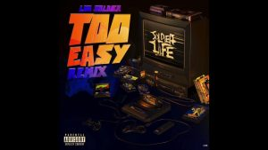Luh Soldier Too Easy (Remix) Mp3 Download