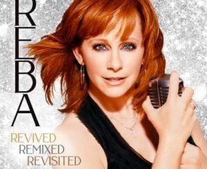 Reba McEntire Revived Remixed Revisited Album Zip File Mp3 Download