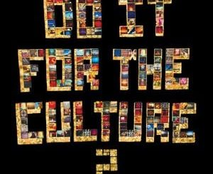 Salaam Remi Do It FoR ThE CulTuRe 2Album Zip File Mp3 Download