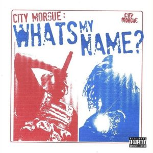 ZillaKami x SosMula WHAT'S MY NAME Mp3 Download Audio 320kbps Music